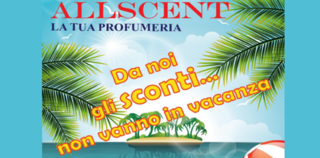 Gli sconti non vanno in vacanza con Allscent